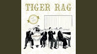 Provided to YouTube by Believe SAS Tiger Rag (Original Recording Ny...