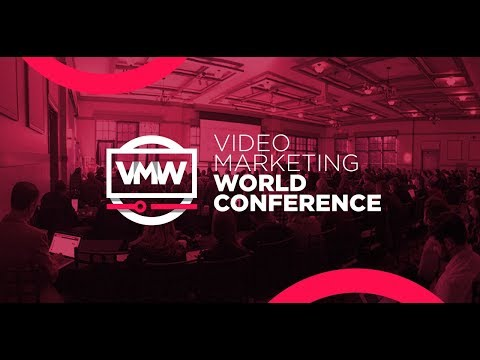 One Of The Best Video Marketing Conferences In 2018? Video Marketing World
