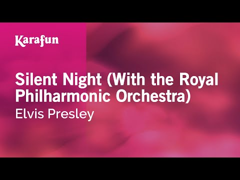 Karaoke Silent Night (With the Royal Philharmonic Orchestra) - Elvis Presley *