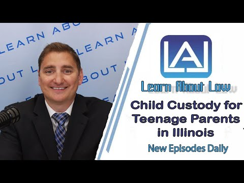 Child Custody for Teenage Parents in Illinois | Learn About Law