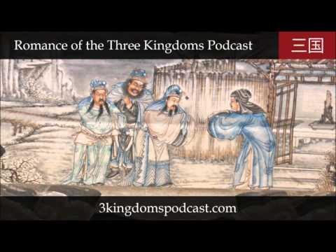 Romance of the Three Kingdoms Podcast 001