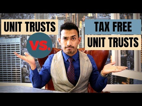 Unit Trusts Vs. Tax Free Unit Trusts - Are You Losing Out?