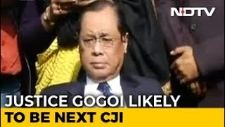 Ranjan Gogoi To Be Next Chief Justice, Will Take Charge On Oct 3: Sources