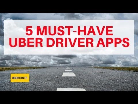 Must Have Apps For Uber Drivers