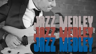 The Ultimate Jazz Guitar Medley