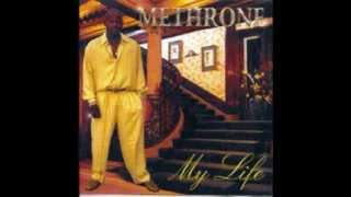 Methrone - My Life (hold Me)