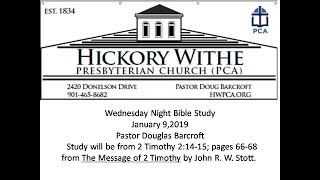 HWPCA-Bible Study  2 Timothy 2:14-15 1-23-19