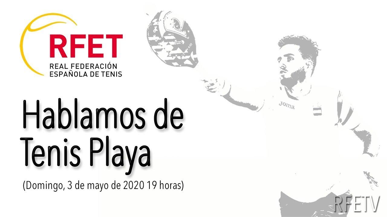 RFETV 04 - Hablamos de Tenis Playa