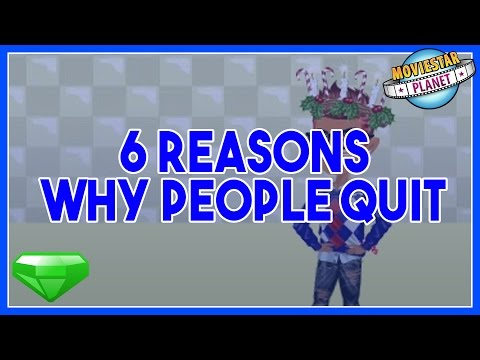 6 REASONS WHY PEOPLE QUIT MSP  MOVIESTARPLANET