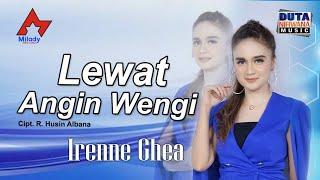 Download lagu Irenne Ghea - Lewat Angin Wengi