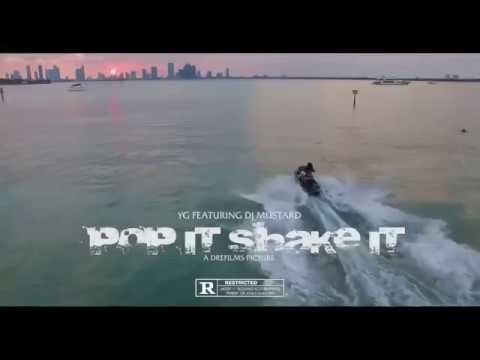 Download YG Feat  Dj Mustard Pop It Shake It Uncut WSHH Exclusive   Official M ÇIPLAK TWERKusic Video