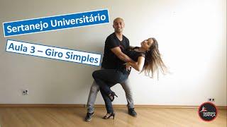 Aprenda Sertanejo Universitário - Aula 3 - Giro Simples   Academia da Dança