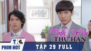 Tập 29   Phim Trung Quốc Thái Lan Lồng Tiếng