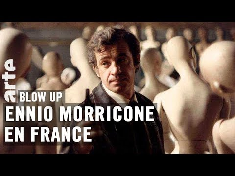 Ennio Morricone en France par Thierry Jousse - Blow Up - ARTE