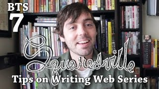 How to Write a Web Series: Squaresville Behind the Scenes Ep. 7 with Matt Enlow