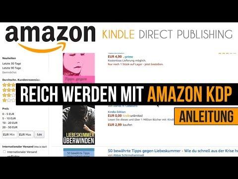 Reich werden mit Amazon KDP (Kindle Direct Publishing) - Buch verkaufen auf Amazon - Amazon Such