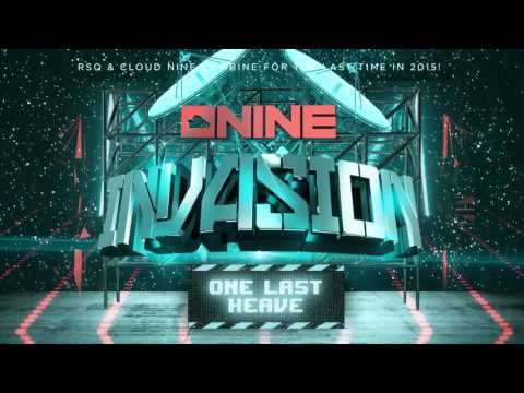 Red Square - Cloud Nine Invasion 'One Last Heave' ft. Brynny, Press Play & Tyron Hapi