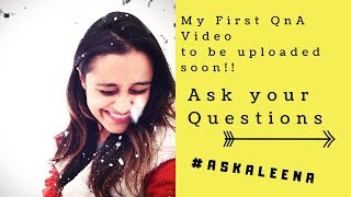 Ask Me Questions For My First QnA Video #AskAleena