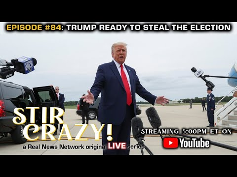 Trump is Ready To Steal the Election