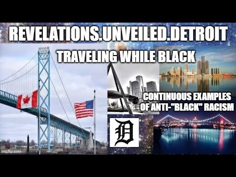 "TRAVELING WHILE ""BLACK""...CONTINUOS EXAMPLES Of ANTI-""BLACK"" Racism."