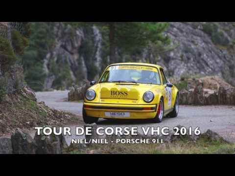 TOUR DE CORSE VHC 2016 (Best of) - NIEL/NIEL - PORSCHE 911