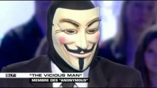 The vicious man (Bienvenue les térriens Anonymous)