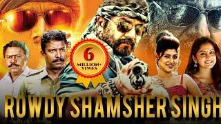 ROWDY SHAMSHER SINGH (2019) New Released Full Hindi Dubbed Movie | R Sarathkumar, Oviya