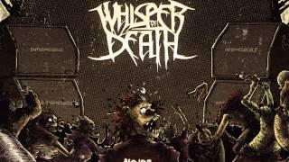 Whisper of Death - Desossage