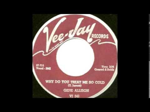 Why Do You Treat Me So Cold-Gene Allison-1960-Vee-Jay.VJ 341