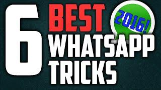6 SECRET Whatsapp Tricks That You Didn't Know! (2016)
