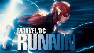 MARVEL/DC - Runnin