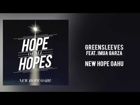 """New Hope Oahu - """"Greensleaves, Feat. Imua Garza"""""""