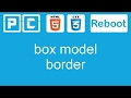 [HTML5 and CSS3 tutorial] HTML5 and CSS3 beginners tutorial 16 - box model, border
