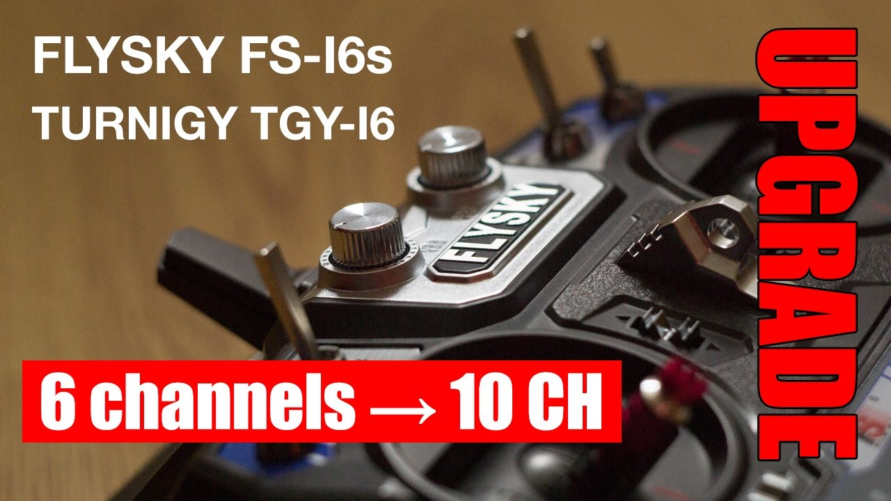 Flysky I6 Upgrade Mod 6ch To 10 Channels  Turnigy Tgy-i6 10ch How To Tutorial
