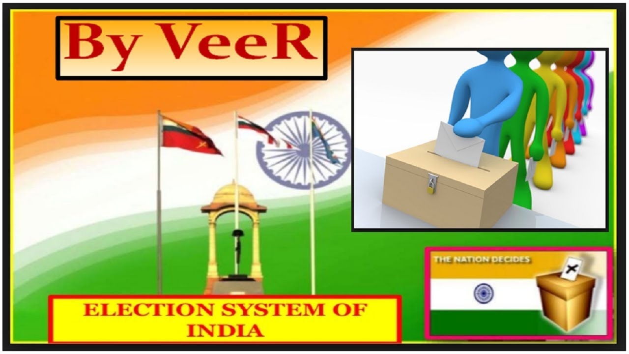 what is the election procedure in india
