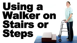 How to Use a Walker on Stairs - Ask Doctor Jo