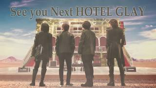 GLAY ARENA TOUR 2019-2020 DEMOCRACY 25TH  HOTEL GLAY THE SUITE ROOMライブSPOT映像