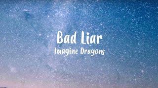 Imagine Dragons - Bad Liar  Lyric Video