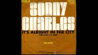 Sonny Charles- its alright in the city