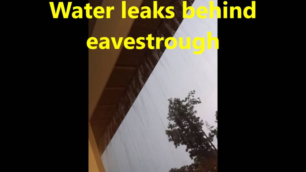 Water Leaks Behind Eavestrough Solution 01 Youtube