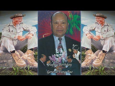 General Vang Pao Happy Birthday.