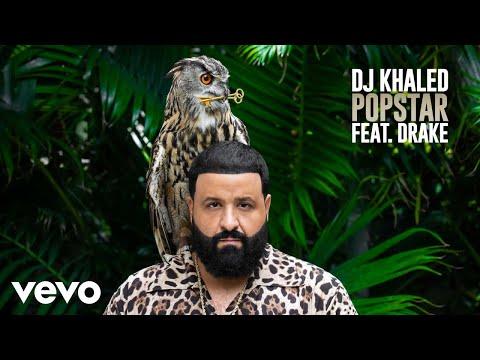 DJ Khaled ft. Drake - POPSTAR (Official Audio)