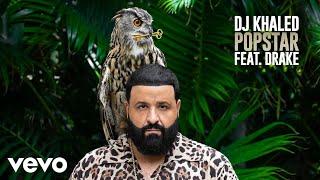 Download DJ Khaled ft. Drake - POPSTAR (Official Audio)