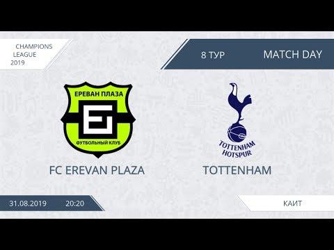 AFL19. Champions League. Day 8. FC Erevan Plaza - Tottenham