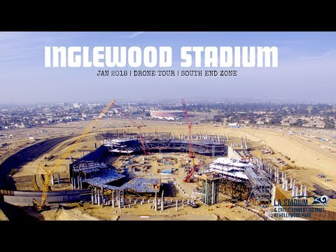 LA Rams Inglewood Stadium Drone Construction Tour Jan '18 🚁