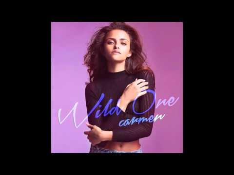 Carmen - Wild One (full song)