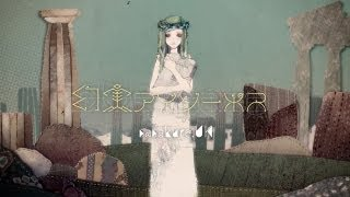 sasakure.UK - The Fantastic Reality of Aesop / 幻実アイソーポス [Preview]