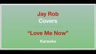 Love Me Now - John Legend - Karaoke