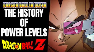 The History of Dragon Ball Z Power Levels Explained
