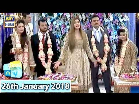 Good Morning Pakistan  - 26th January 2018 - ARY Digital Show